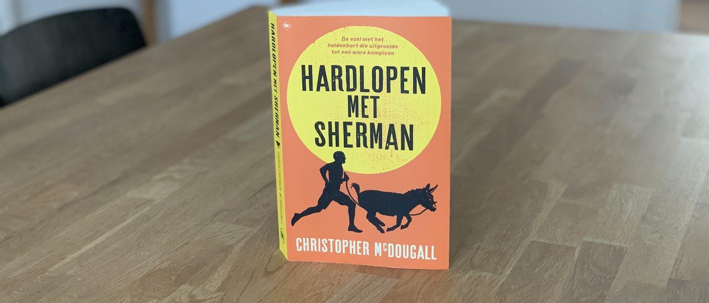 Boekrecensie: Hardlopen met Sherman